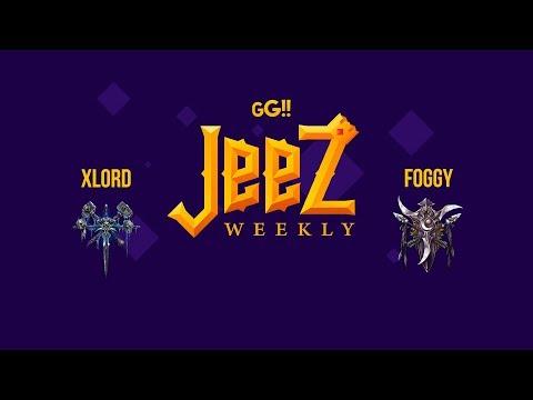 FOGGY (NE) Vs XLORD (UD) GG!! Jeez Weekly #8 Miker
