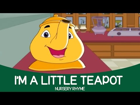 Best English Animated Nursery Rhyme - I am a Little Teapot | Full Song