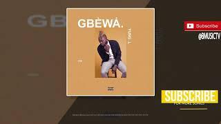 Yung L - Gbewa ( AUDIO 2017)