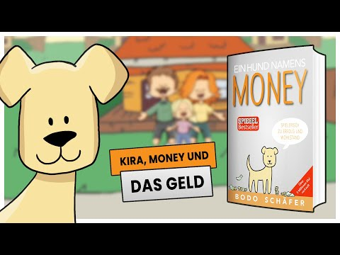 KINDERLEICHT ein VERMÖGEN aufbauen | Ein HUND namens MONEY (+ GRATIS Buch)