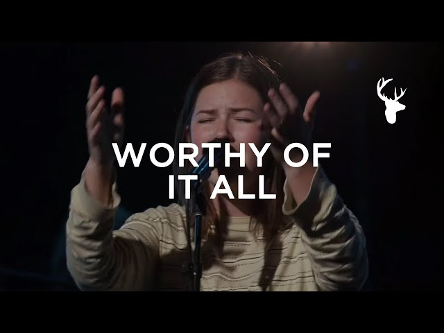 Worthy of It All - Josie Buchanan & Morgan Faleolo | Worship | Bethel Music
