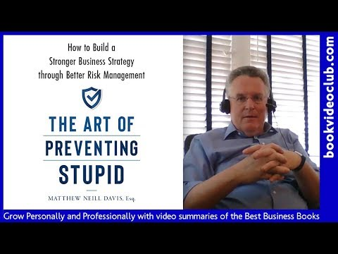 the-art-of-preventing-stupid:-build-a-stronger-business-strategy-through-better-risk-management