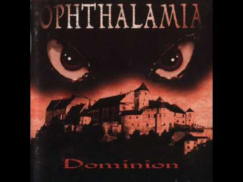 Ophthalamia  Dominion
