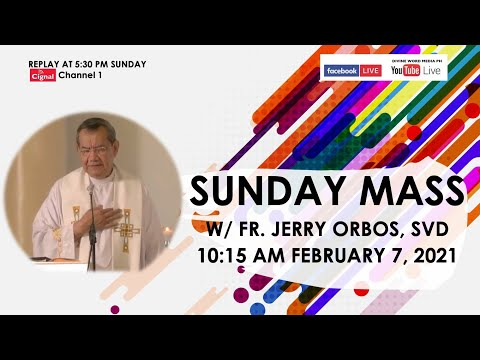 Live 10:15 AM Holy Mass with Fr Jerry Orbos SVD - February 7 2021,  5th Sunday in Ordinary Time