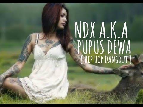 NDX AKA - Pupus ( Hip Hop Dangdut )