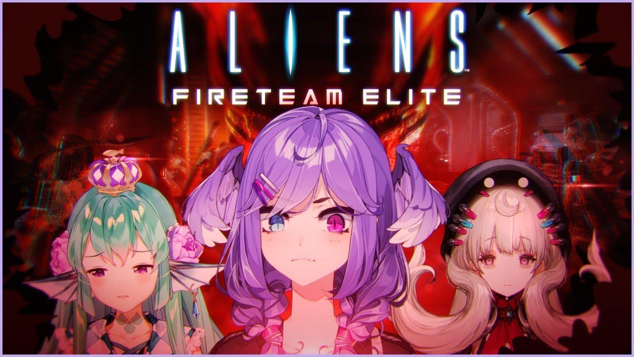 Download 【ALIENS: FIRETEAM ELITE】 its time to shoot some aliens【NIJISANJI EN | Selen Tatsuki】