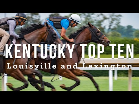 Kentucky Top 10 - Travel Guide for Lexington and Louisville