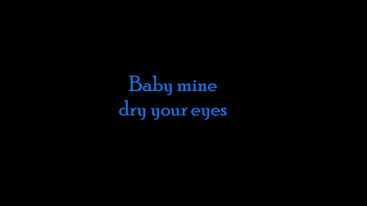 Baby mine lyrics youtube