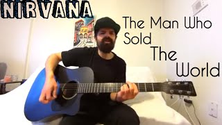 The Man Who Sold The World - Nirvana [Acoustic Cover by Joel Goguen]