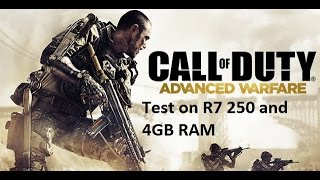 Call of Duty: Advanced Warfare TEST on 4GB RAM And R7 250