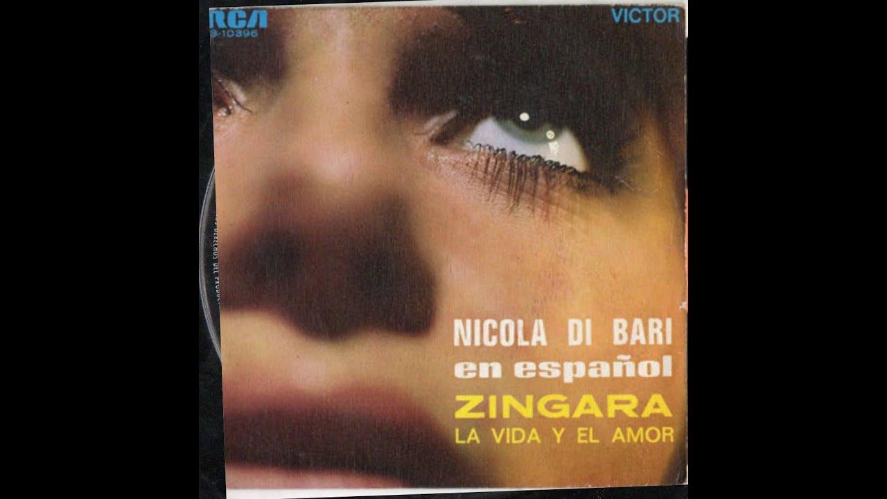 Nicola Di Bari EN ESPANOL 45g La Vida Y El Amor -Zingara ...