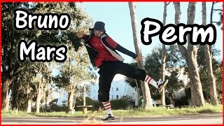 "Bruno Mars - Perm ""Dance Cover"" Bagio Choreography   Locking & Bboying"