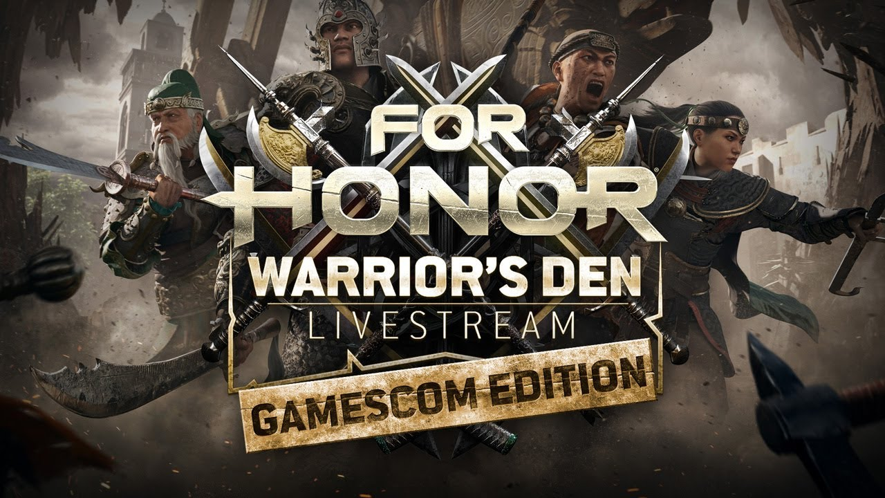 For Honor: Warrior's Den Gamescom 2018 LIVESTREAM