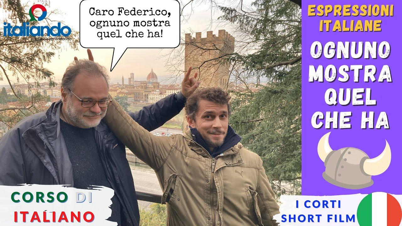 """Espressioni idiomatiche italiane """" Ognuno mostra quel che ha """" italiando Corso di italiano online"""