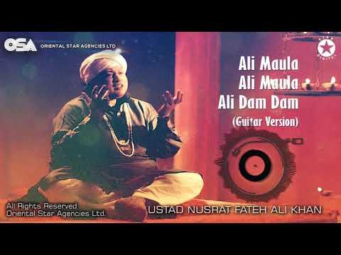 Ali Maula Ali Maula Ali Dam Dam | Ustad Nusrat Fateh Ali Khan | OSA Worldwide