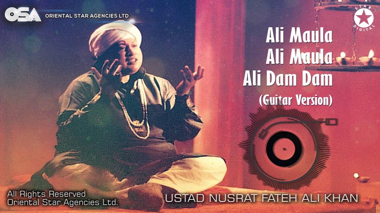 Ali Maula Ali Maula Ali Dam Dam   Ustad Nusrat Fateh Ali Khan   OSA  Worldwide