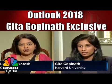 Gita Gopinath on Indian's Growth   Outlook 2018   CNBC TV18