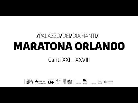 Maratona Orlando / Canti XXI - XXVIII