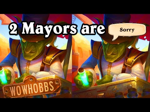 Two Mayors are Sorry ~ Mean Streets of Gadgetzan ~ Hearthstone