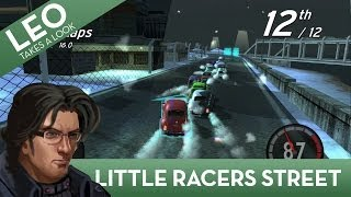 Leo Takes A Look: Little Racers Street