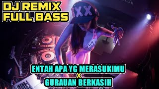 DJ REMIX LAGU VIRAL / ENTAH APA YG MERASUKIMU ( salah apa aku ) x GURAUAN BERKASIH Video