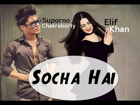Dance On: Socha Hai (ft. Suporno Chakraborty)