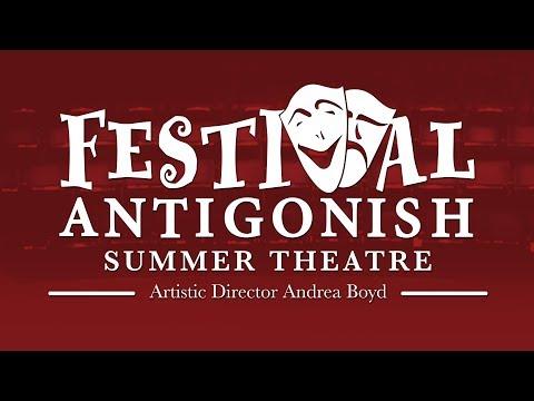 Festival Antigonish 2018 Season Trailer