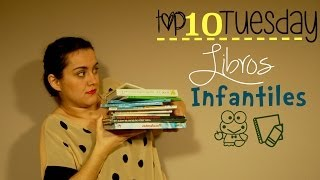Libros infantiles  ||  Top 10 Tuesday