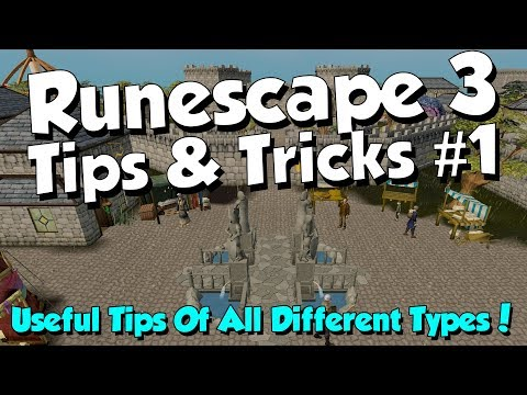 Tips & Tricks - Quality of Life #1 [Runescape 3] Tips for All Levels!