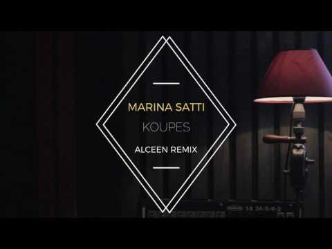 Marina Satti - Koupes (Alceen Remix)