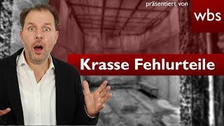 Die 5 krassesten Fehlurteile aus Deutschland | Rechtsanwalt Christian Solmecke