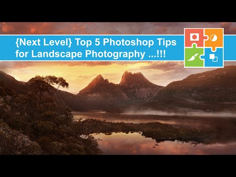 My Top 5 Photoshop Tips for Landscape Photography!