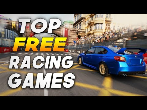 Top 5 Best Free Racing Games For PC! (2018)