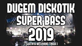 Download DUGEM DISKOTIK SUPER BASS 2019 !!! REMIX PALING ENAK 2019 [ DJ YOSRA REMIX ]