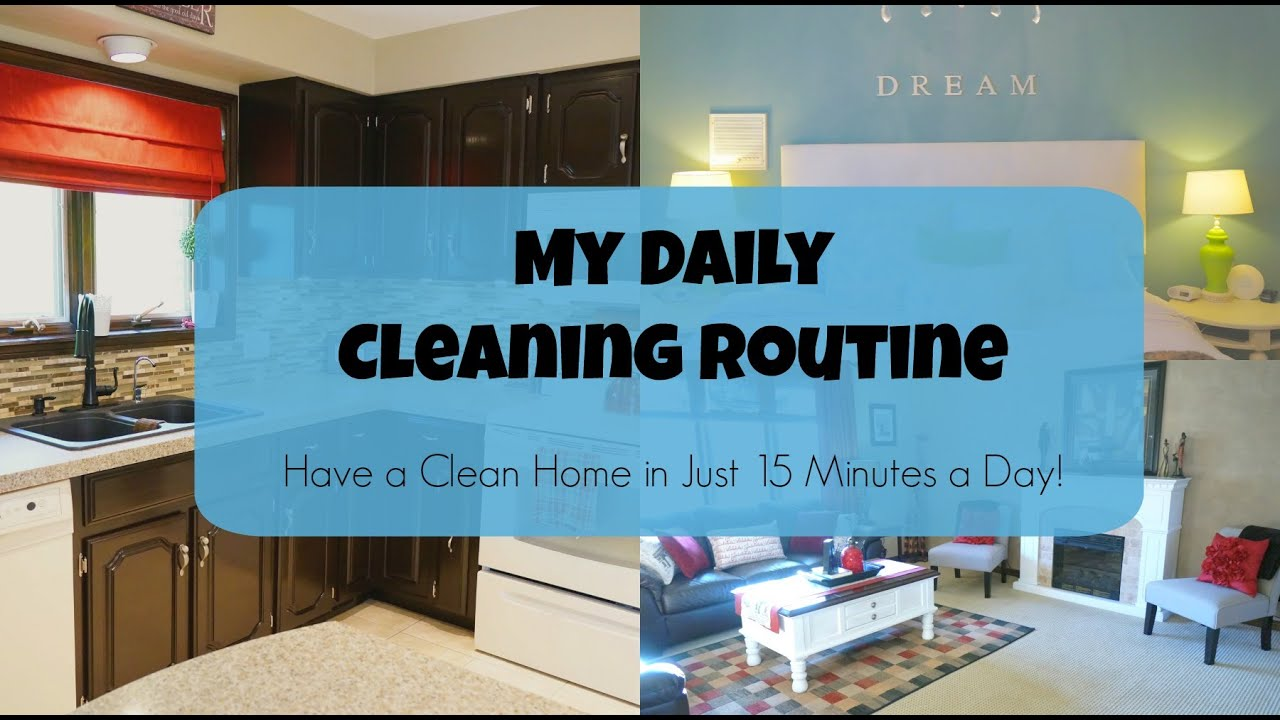 My Daily Cleaning Routine - YouTube