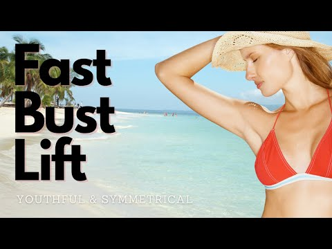 Natural Bust Lift + Cooper's Ligaments Strengthening Classical Music