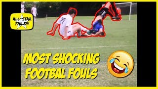 MOST SHOCKING FOOTBALL FOULS 2019 | Most Brutal Tackles Ever!