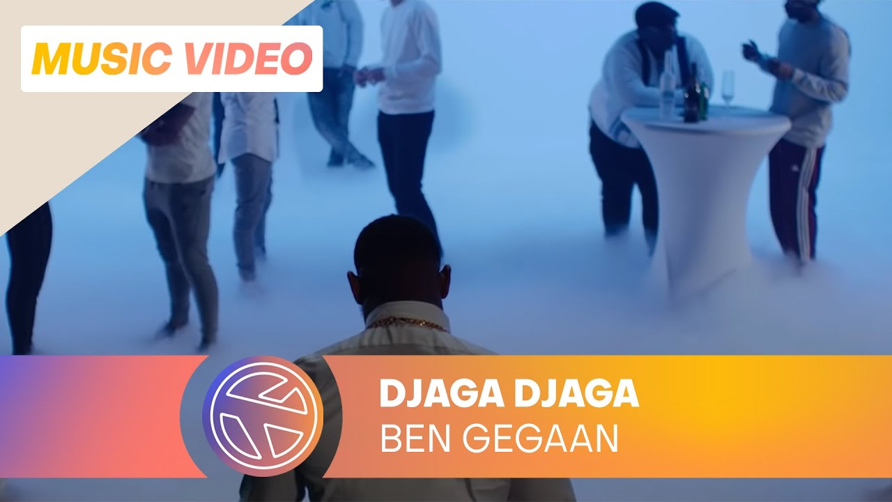 DJAGA DJAGA - BEN GEGAAN (PROD. DUTCHFLOWER)