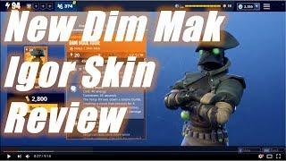 New Dim Mak Igor Skin Review / Fortnite Save the Review