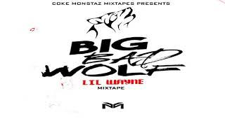 Lil Wayne - Big Bad Wolf (Full Mixtape)