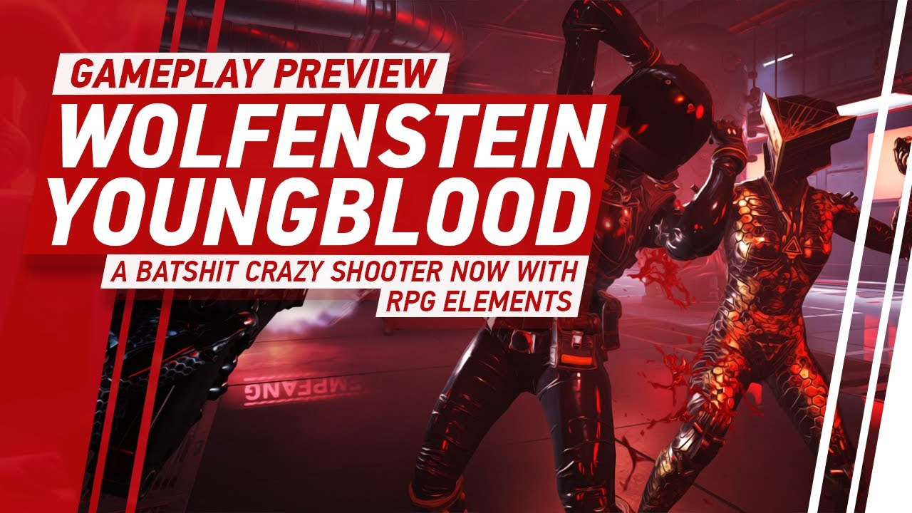 Wolfenstein: Youngblood Will Launch With a Version in