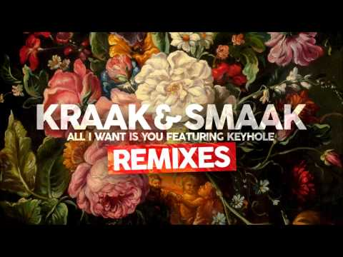 Kraak & Smaak - All I Want Is You (feat.  Keyhole) (Extended Mix)