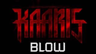 Kaaris - Blow