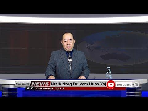 Ntsib Nrog Dr. Vam Huas Yaj - Xovxwm Ncig Ntuj 3-25-19