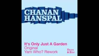 Chanan Hanspal  - It
