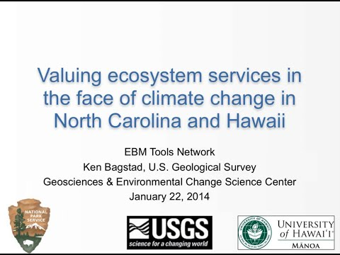 Valuing Ecosystem Services in the Face of Climate Change in North Carolina and Hawaii