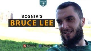 Bosnia's Bruce Lee