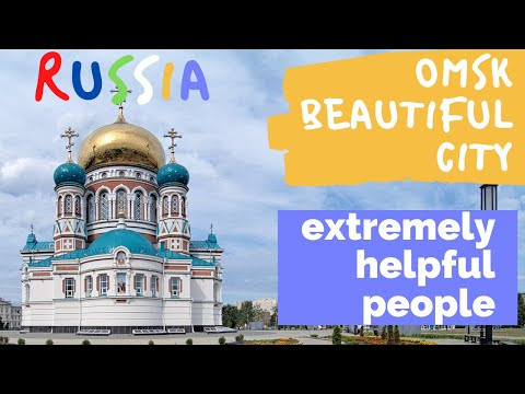 OMSK - SIBERIA, RUSSIA | Beautiful country and very helpful people (Part 3)