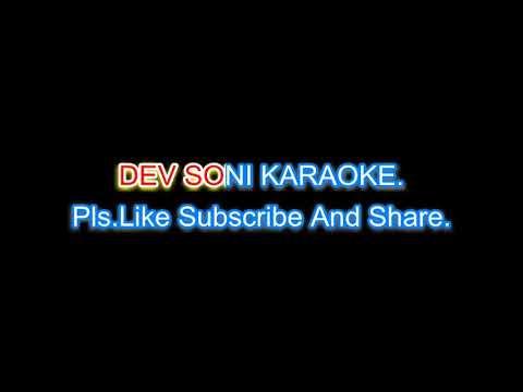 Aap ki  dushmani kubool mujhe. Karaoke with lyrics by DEV SONI. Pls. Like, Subscribe, and share.