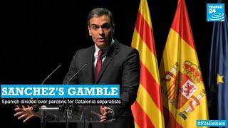 Sanchez's gamble: Spanish divided over pardons for Catalonia separatists